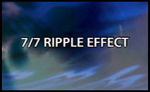 7/7: Ripple Effect