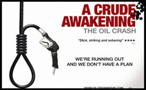A Crude Awakening – The Oil Crash