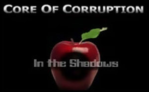 Core of Corruption: In the Shadows