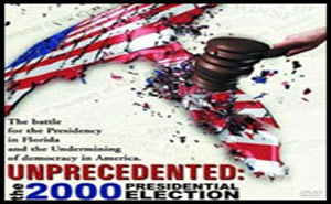 Unprecedented – The 2000 Presidential Election