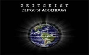 Zeitgeist: Addendum