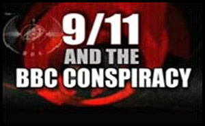 9/11 And The British Broadcasting Conspiracy