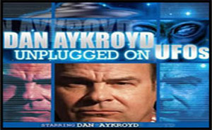 Dan Aykroyd – Unplugged on UFO's