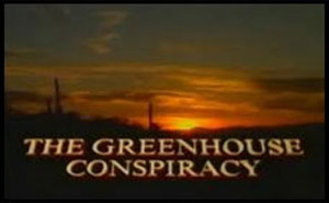 Green House Conspiracy