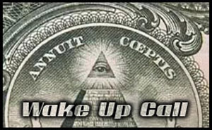Wake Up Call – New World Order