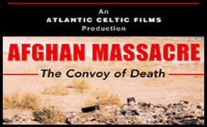 Afghan Massacre – The Convoy of Death
