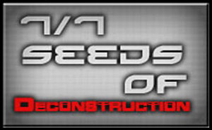 7/7: Seeds of Deconstruction