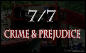 7/7: Crime and Prejudice