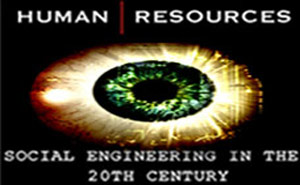 Human Resources &#8211; Social Engineering in the 20th Century