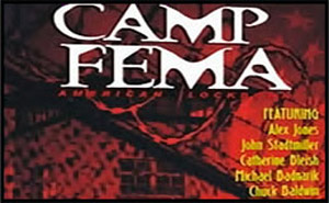Camp FEMA: American Lockdown