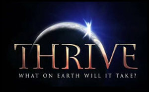 Thrive &#8211; What on Earth will it take?