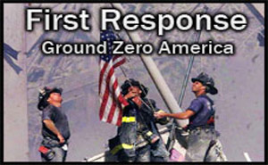First Response – Ground Zero America
