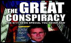 The Great Conspiracy – The 911 News Special You Never Saw