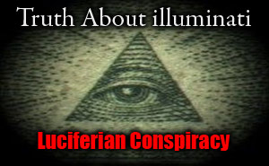 The illuminati Documentary &#8211; Luciferian Conspiracy