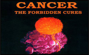 Cancer &#8211; The Forbidden Cures