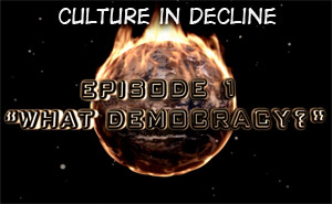 Culture in Decline  – What Democracy?