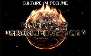 Culture in Decline – Economics 101
