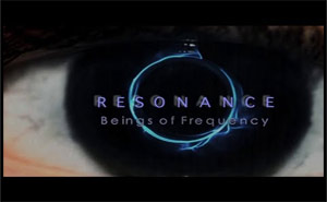 Resonance &#8211; Beings of Frequency