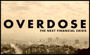 Overdose – The Next Financial Crisis
