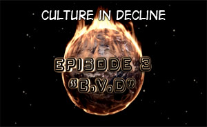 Culture in Decline – Consumption-Vanity Disorder