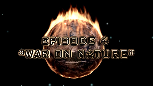 Culture in Decline | War On Nature – Episode #4