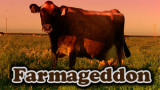 Farmageddon &#8211; The Truth About The Food And Dairy Industry
