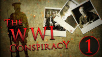 The WW1 Conspiracy - Full Documentary